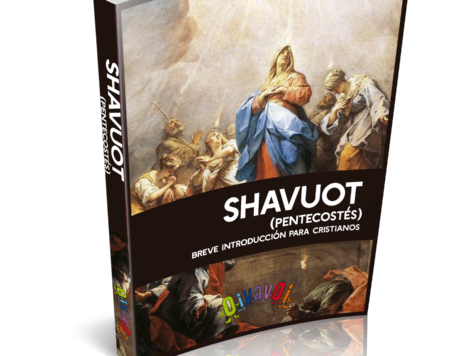 Libro gratis: Shavuot (Pentecostés): Breve introducción para cristianos