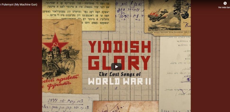 """""""Mi ametralladora"""", y otros cantos judíos antifascistas de la Segunda Guerra Mundial"""