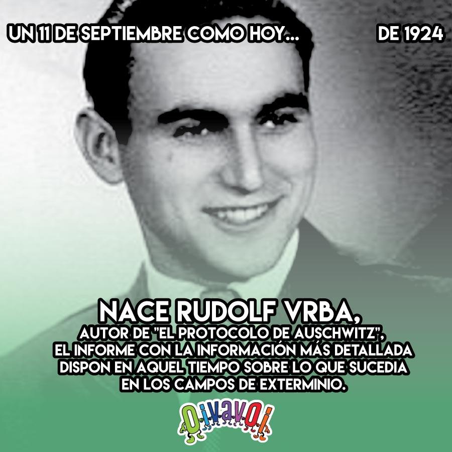 11 de Septiembre: Rudolf Vrba