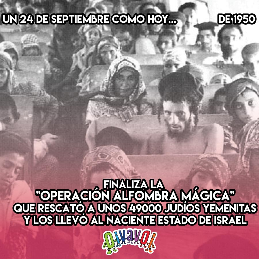24 de Septiembre: Operación Alfombra Mágica