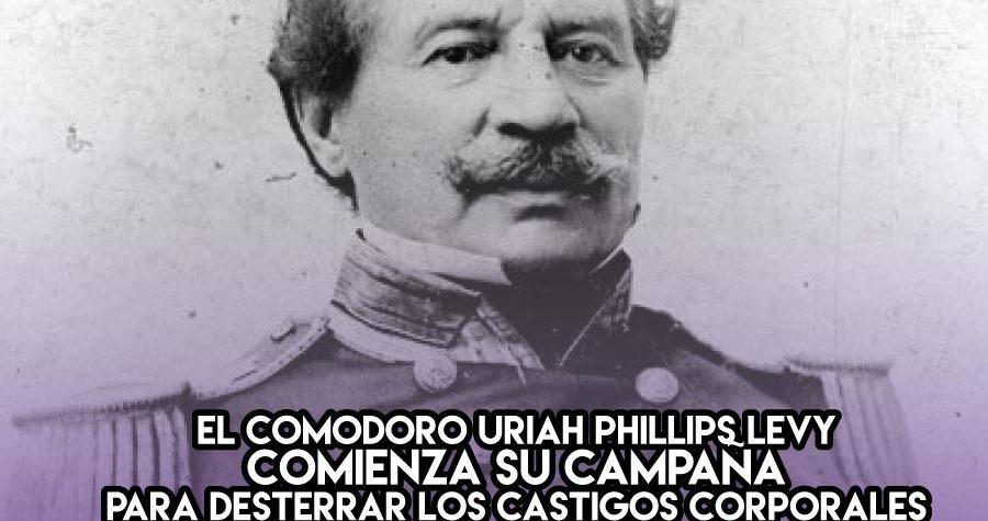 28 de Septiembre: Uriah Phillips Levy