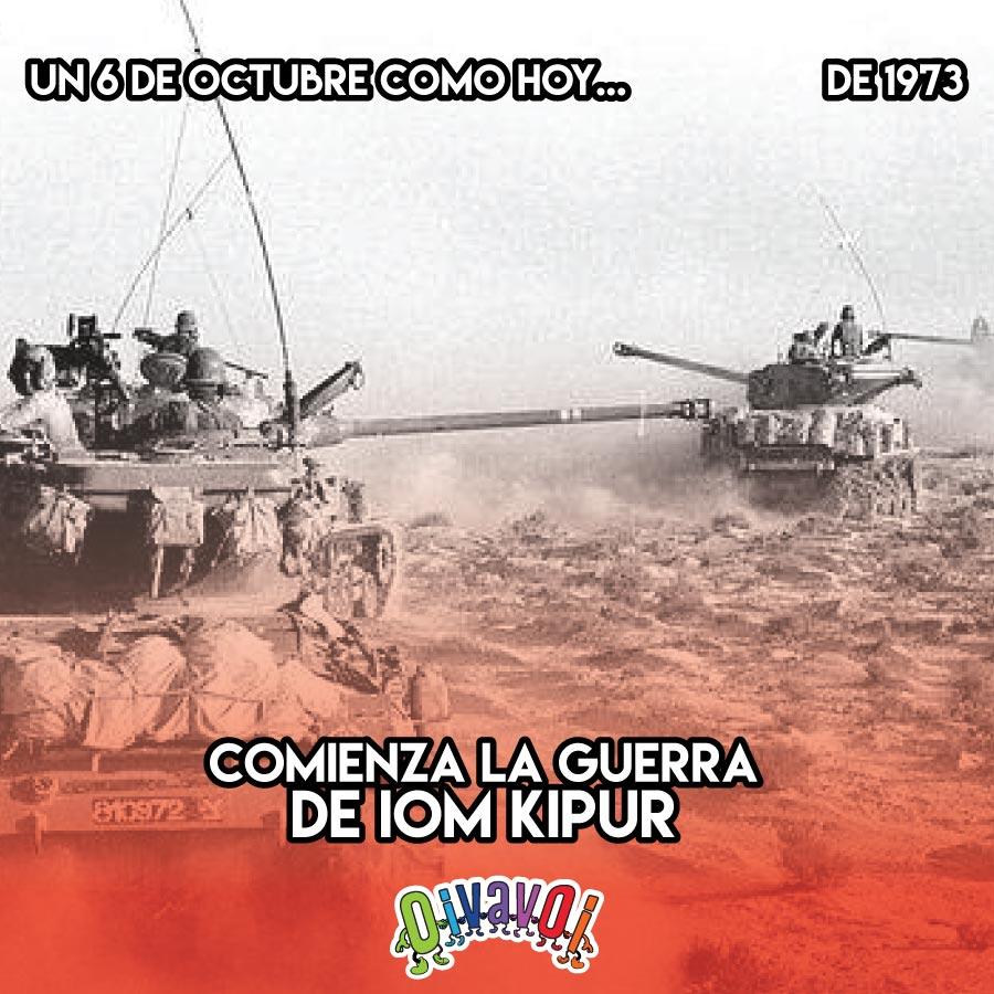 6 de Octubre: Guerra de Iom Kipur