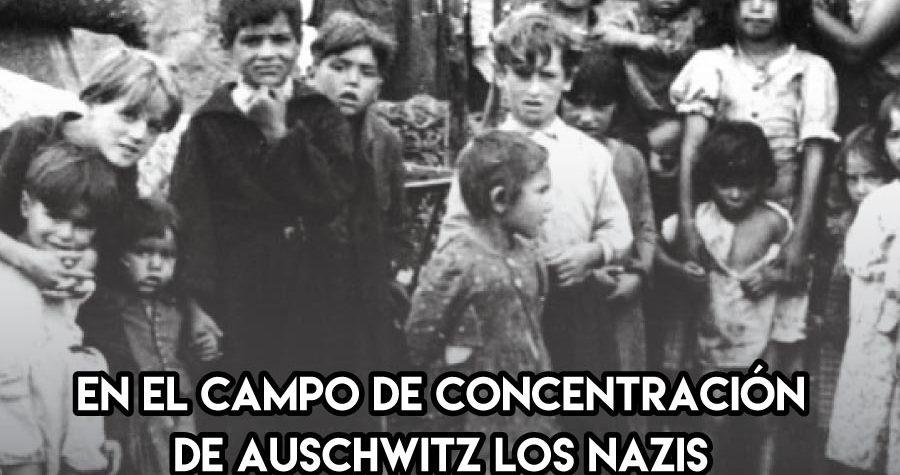 10 de Octubre: Niños gitanos en Auschwitz