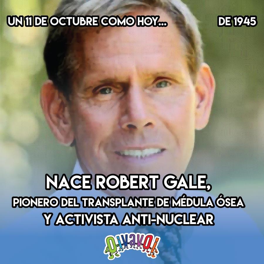 11 de Octubre: Robert Gale
