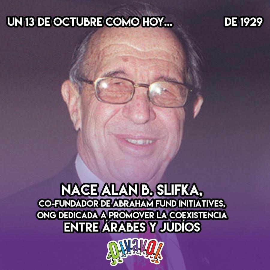 13 de Octubre: Alan B. Slifka