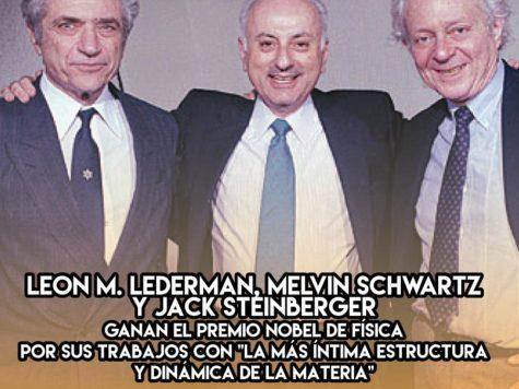 Lederman, Schwartz y Steinberger ganan el Nobel un 19 de octubre