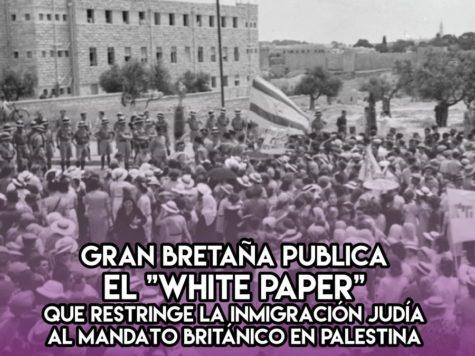 Libro Blanco: los ingleses prohíben la inmigración judía
