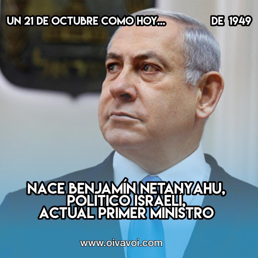 21 de octubre: Benjamín Netanyahu