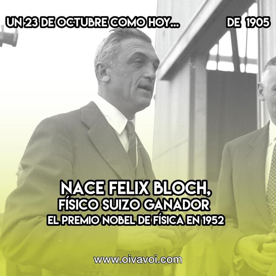 Felix Bloch: 23 de octubre