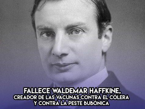 Waldemar Haffkine: 25 de Octubre