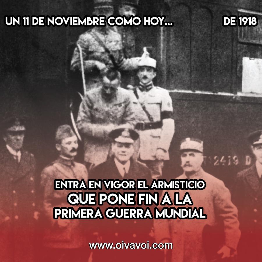 Termina la Primera Guerra Mundial: 11 de Noviembre