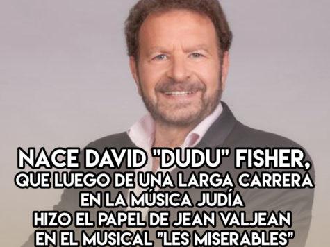 """David """"Dudu"""" Fisher: 18 de Noviembre"""