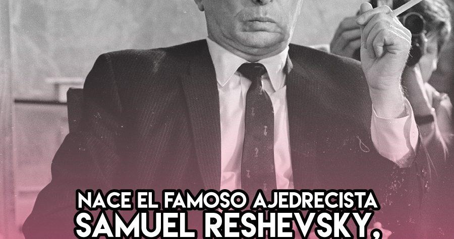 Samuel Reshevsky: 26 de Noviembre