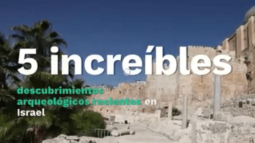 5 increíbles y recientes descubrimientos arqueológicos en Israel