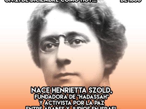 Henrietta Szold: 21 de Diciembre