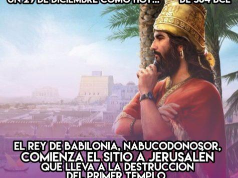 Destrucción del Primer Templo: 29 de Diciembre