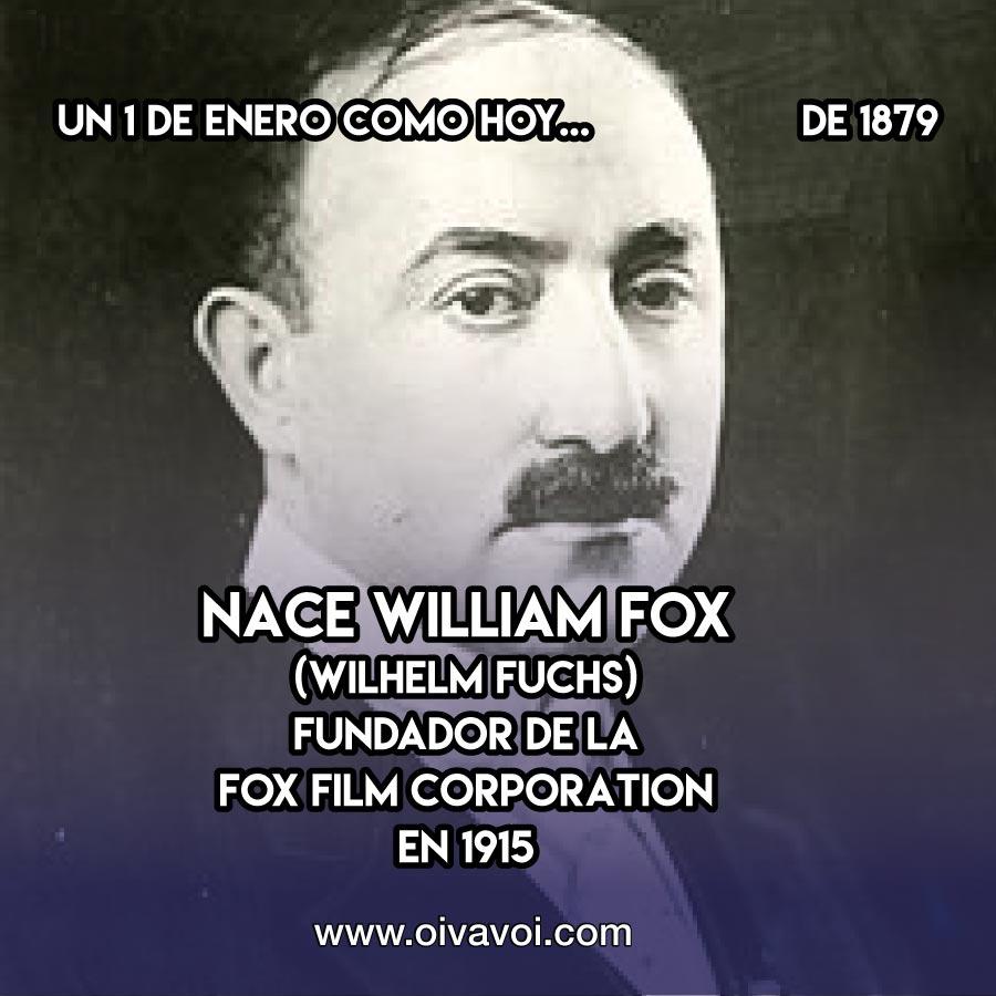 William Fox : 1 de Enero