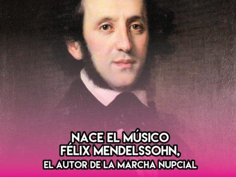 Félix Mendelssohn: 3 de Febrero