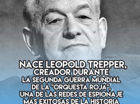 Leopold Trepper: 23 de Febrero