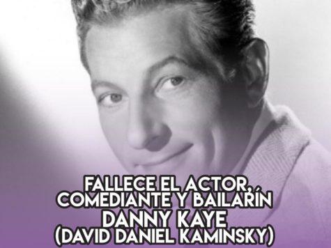 Danny Kaye: 3 de Marzo