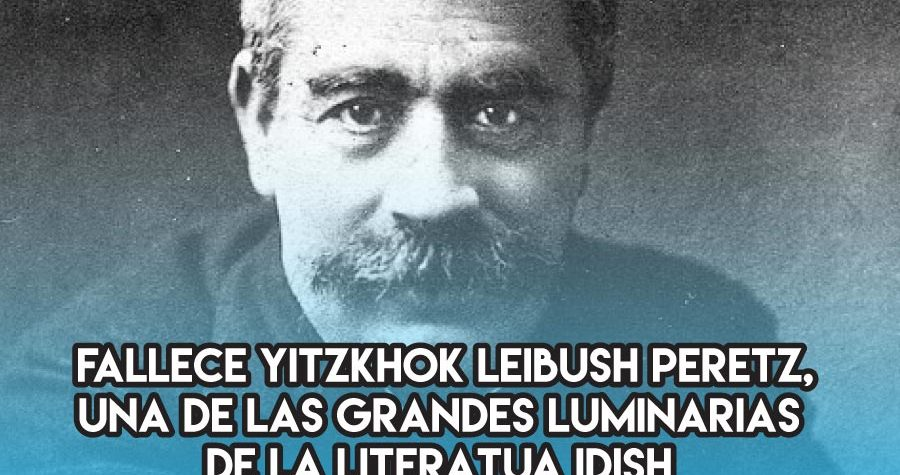 Yitzkhok Leibush Peretz: 3 de Marzo