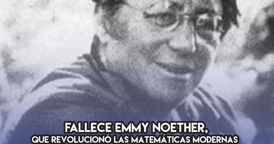 Emmy Noether: 14 de Abril