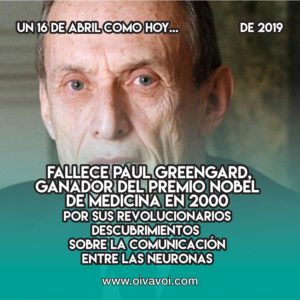 Paul Greengard: 16 de Abril