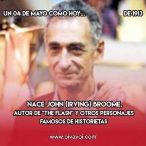 "John ""The Flash"" Broome: 4 de Mayo"
