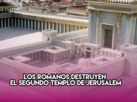 Destrucción del Segundo Templo de Jerusalem: 10 de agosto