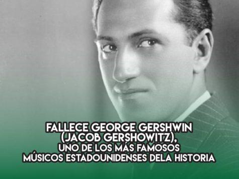 George Gershwin : 11 de julio