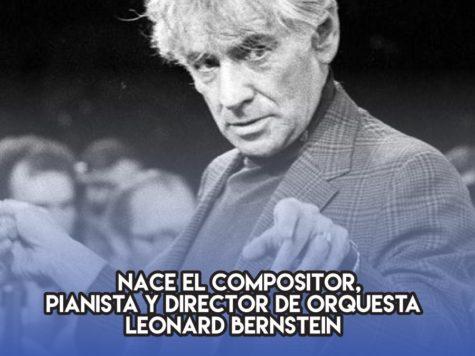 Leonard Bernstein: 25 de agosto