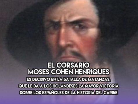 Moses Cohen Henriques y la batalla de Matanzas