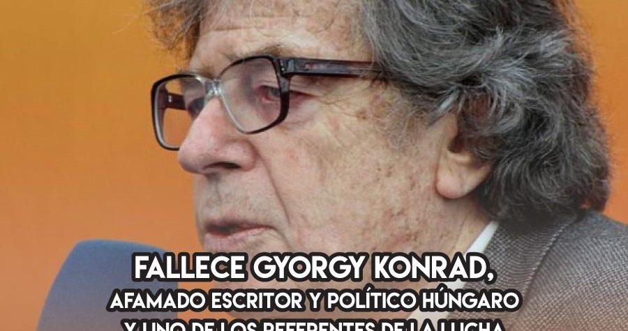 Gyorgy Konrad, y la disidencia húngara