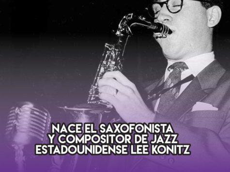 Lee Konitz y el jazz: 13 de Octubre