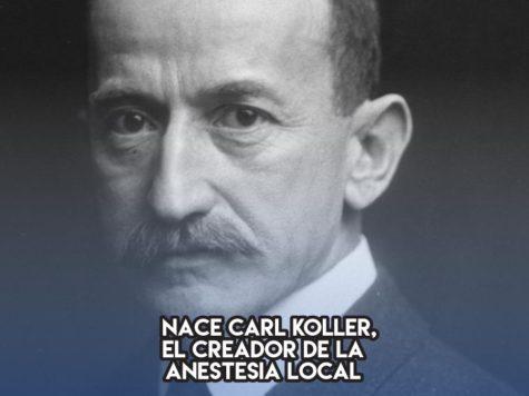 Carl Koller, el padre de la anestesia local