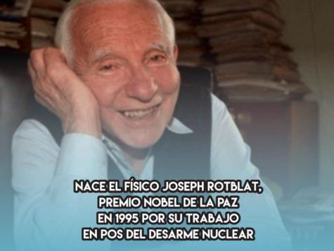 Joseph Rotblat y el desarme nuclear