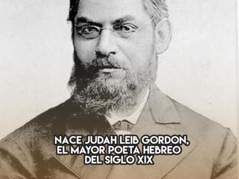 Judah Leib Gordon, padre de la poesía hebrea