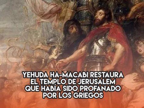Los Macabeos reconstruyen el Templo de Jerusalem