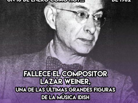 Lazar Weiner: la resiliencia d ela música idish