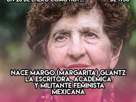 Margo Glantz: 28 de enero