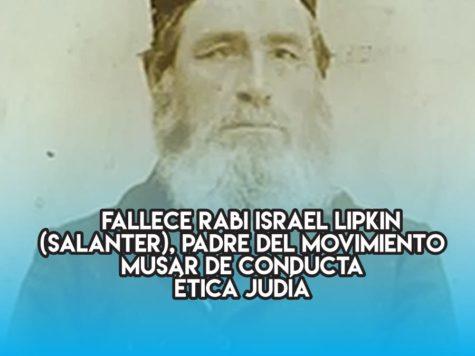 Rabi Israel Salanter, padre del movimiento Musar