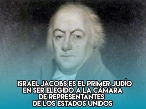 Israel Jacobs, primer diputado judío en los Estados Unidos
