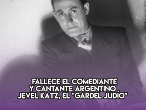 """Jevel Katz, el """"Gardel judío"""""""