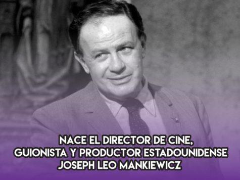 Joseph Leo Mankiewicz: 11 de febrero