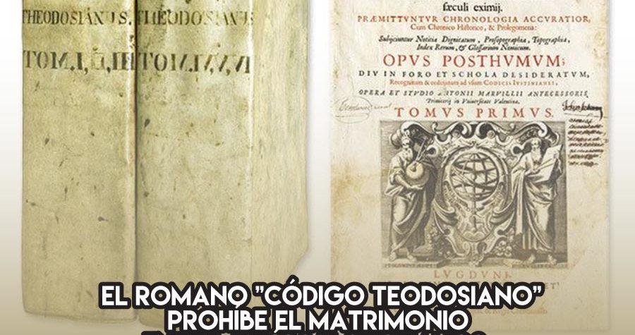 El Código Teodosiano prohíbe el matrimonio entre judíos y cristianos