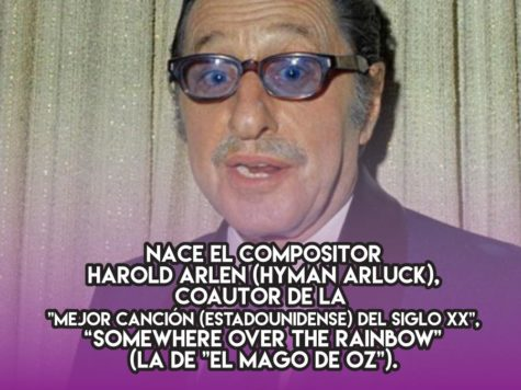 "Harold Arlen, autor de ""Somewhere Over the Rainbow"""