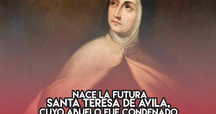 Teresa de Avila, la santa nieta de judaizantes