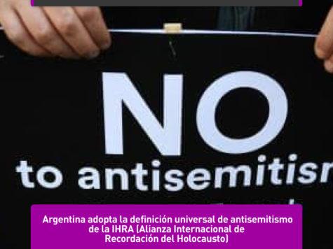 Argentina adopta la definición de antisemitismo de la IHRA