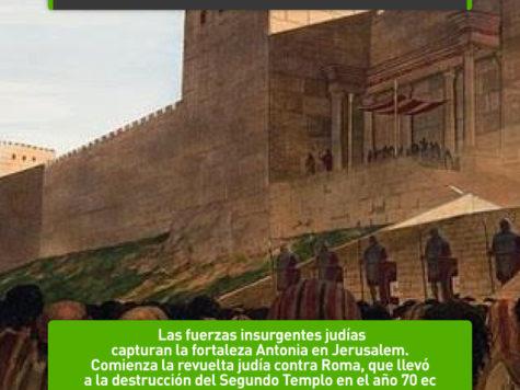 Comienza la revuelta judía contra Roma: 8 de junio