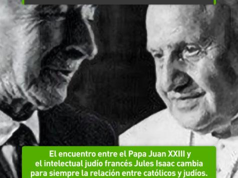 Jules Isaac y el Papa Juan XXIII cambian todo